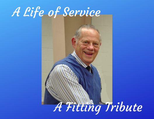 A Fitting Tribute for a Life of Service