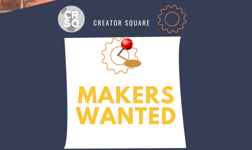 Makers and Artists Wanted