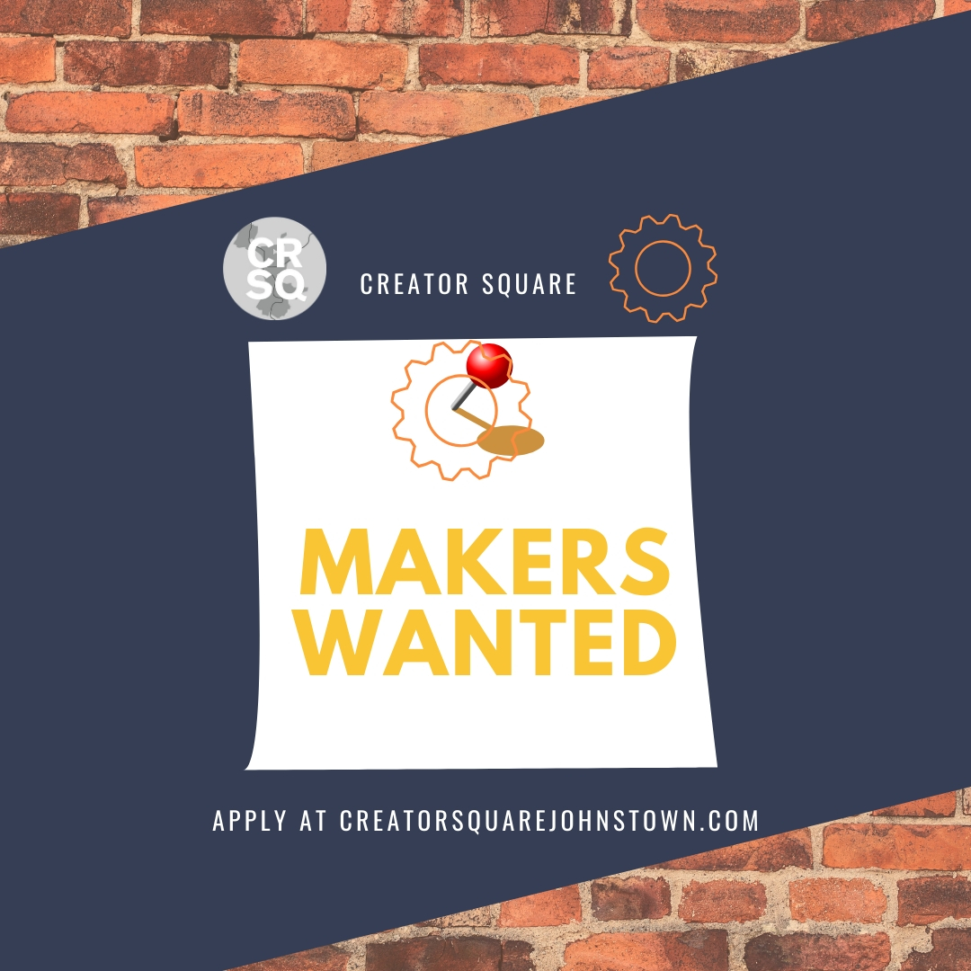 Applications for the makerspace Creator Square in downtown Johnstown are now open